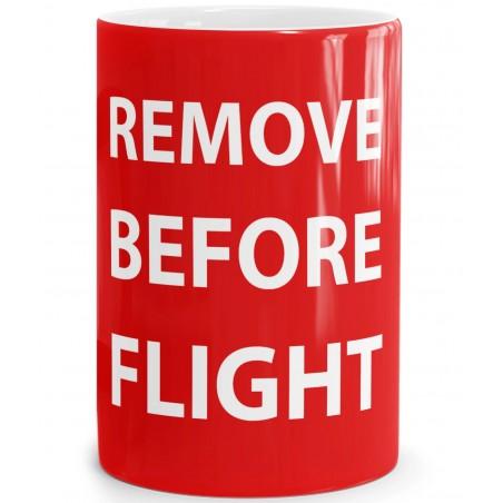 Remove Before Flight Mug