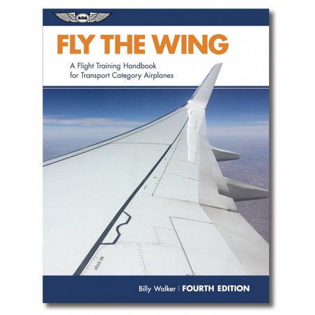 Fly The Wing - Fourth Edition