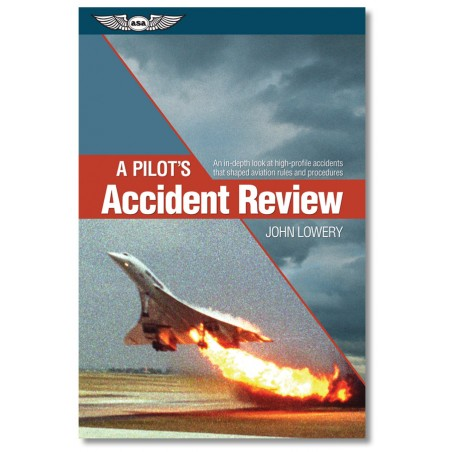 A Pilots Accident Review