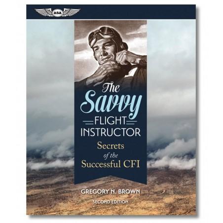 The Savvy Flight Instructor...