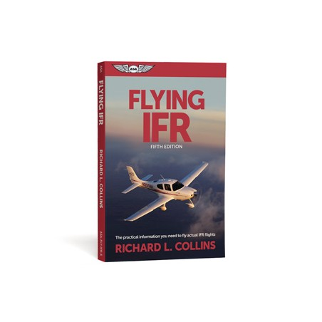 Flying IFR - Fifth Edition