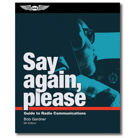 Say Again, Please: Guide to...