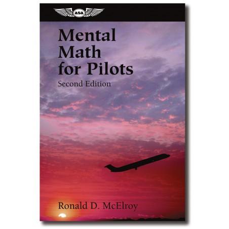 Mental Math for Pilots -...