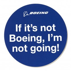 If It's Not Boeing, I'm Not...