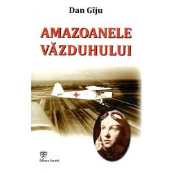 Amazoanele Vazduhului - Dan...