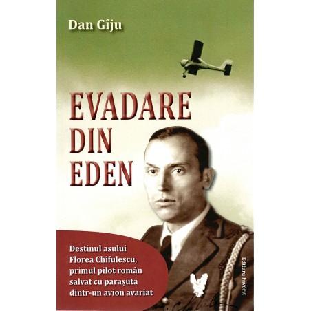 Evadare din Eden - Dan Giju